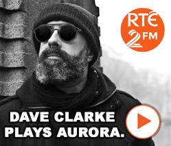 Dave Clarke plays Aurora.